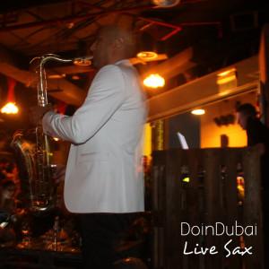 Tribeca Dubai DoinDubai Live Saxophone